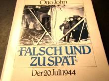 Falsch und zu spät - Otto John 20. Juli 1944 (C19424)